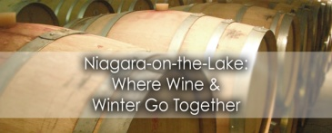 Niagara on the Lake - where wine and winter go together - Lets Discover ON Travel Blog