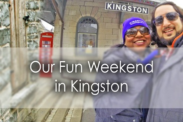 Our fun weekend in Kingston ON - Lets Discover ON Travel Blog