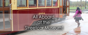 All Aboard the Streetcar Museum in Milton - Lets Discover ON Travel Blog