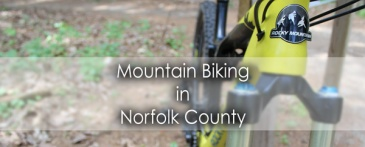 Mountain Biking in Norfolk County with Paul - Lets Discover ON Travel Blog