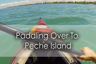 Paddling over to Peche Island in Windsor - Lets Discover ON Travel Blog