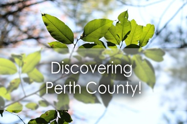 Discovering Perth County - Lets Discover ON Travel Blog